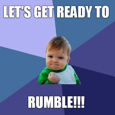 Image result for lets get ready to rumble meme