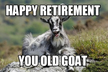 happy-retirement-you-old-goat