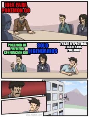 Meme Creator Funny Idea Para Pokemon Go Pokemon De Premera