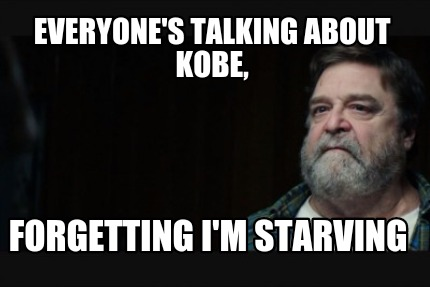 everyones-talking-about-kobe-forgetting-im-starving