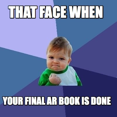Meme Creator - That face when your final ar book is done ...