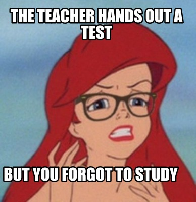 the-teacher-hands-out-a-test-but-you-forgot-to-study