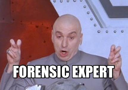 Meme Creator Funny Forensic Expert Meme Generator At Memecreator Org