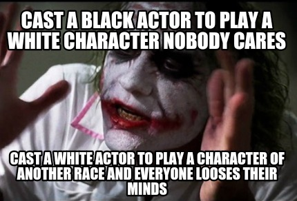 Meme Creator - Funny Cast a black actor to play a white character