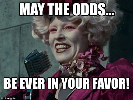 May The Odds Be Ever In Your Favor Effie Trinket