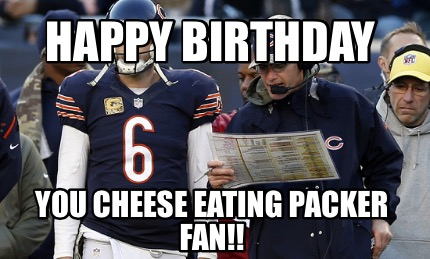 happy-birthday-you-cheese-eating-packer-fan