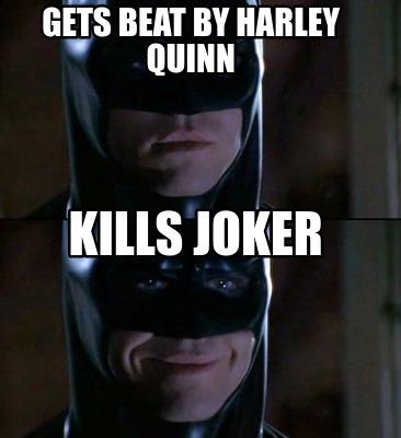 4182686 meme creator gets beat by harley quinn kills joker meme