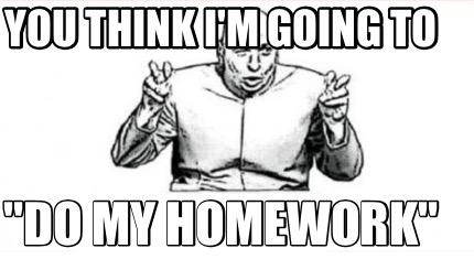 Hire someone to do my homework