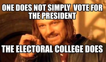 Meme Creator - One does not simply vote for the president ...