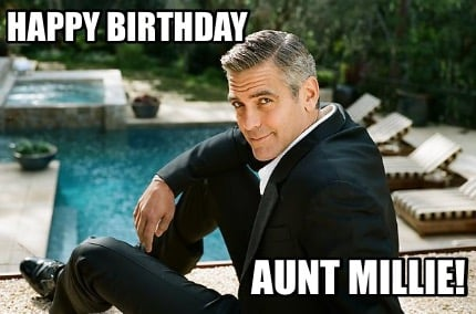 Meme Creator Funny Happy Birthday Aunt Millie Meme Generator At