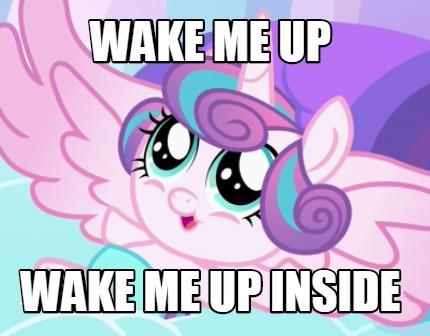 Meme Creator - Funny wake me up wake me up inside Meme