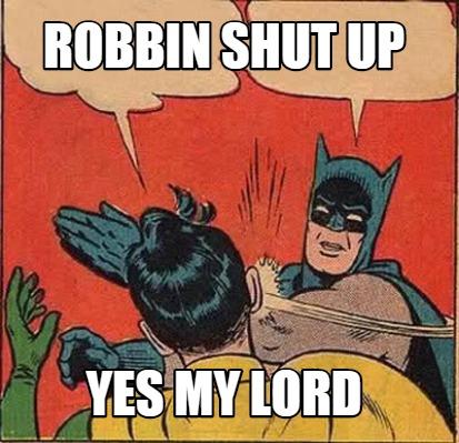 Batman And Robin - My Hero-Power Is My Moustache