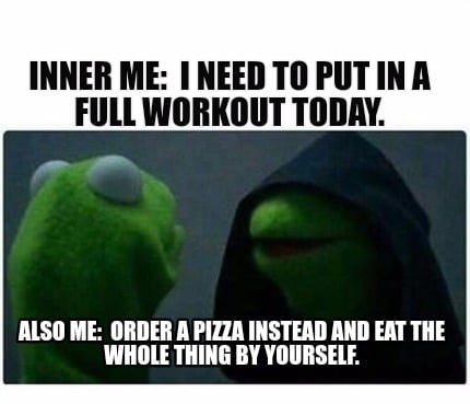 meme creator inner me i need to put in a workout