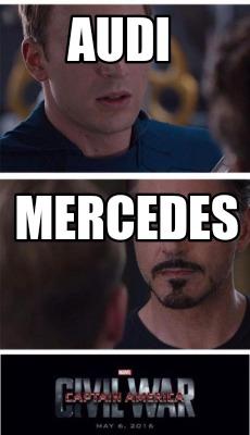 Meme Creator Audi Mercedes Meme Generator At Memecreator