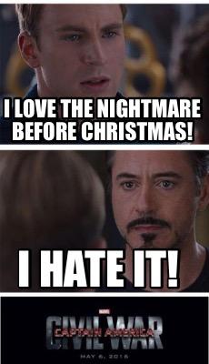 Nightmare Before Christmas Memes.Meme Creator Funny I Love The Nightmare Before Christmas