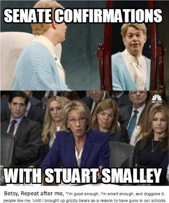 4402558 meme creator betsy devos stuart smalley senate affirmation meme,Stuart Smalley Memes
