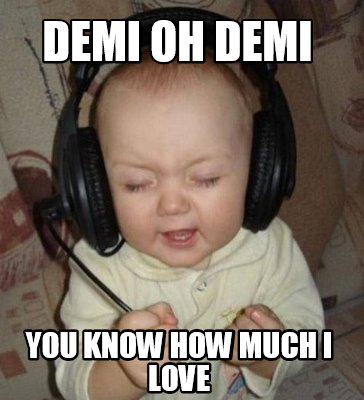 demi-oh-demi-you-know-how-much-i-love