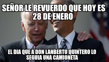 Meme creator funny se or le revuerdo que hoy es 28 de for Que dia lunar es hoy