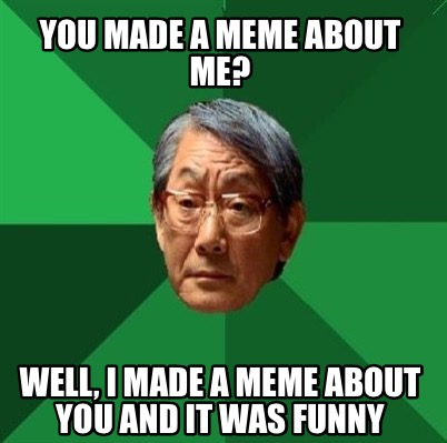 Meme Creator  my name is ling ping and this is my noodle