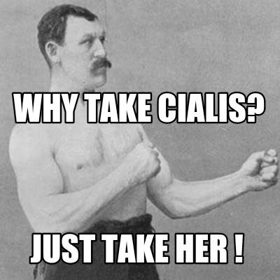 Why take cialis