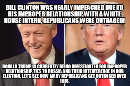 4460919 meme creator bill clinton was nearly impeached due to his