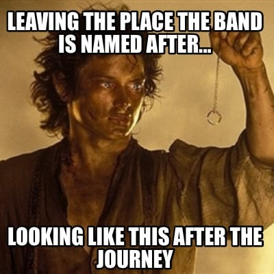 leaving-the-place-the-band-is-named-after...-looking-like-this-after-the-journey