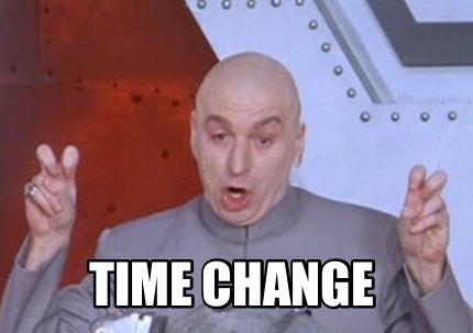 Meme Creator Funny Time Change Meme Generator At Memecreator Org