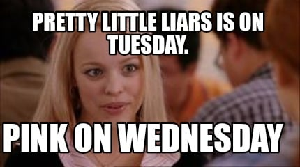 pretty-little-liars-is-on-tuesday.-pink-on-wednesday