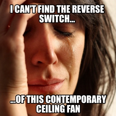 i-cant-find-the-reverse-switch...-...of-this-contemporary-ceiling-fan