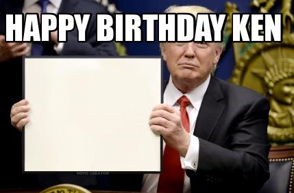 4528792 meme creator happy birthday ken meme generator at memecreator org!