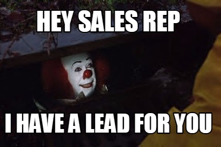 hey-sales-rep-i-have-a-lead-for-you