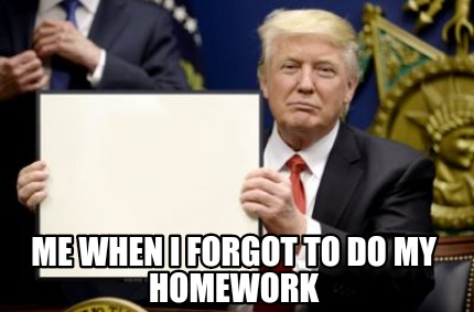 i did not remember for you to implement all of a homework