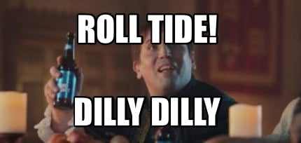 roll-tide-dilly-dilly
