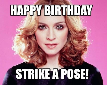 happy-birthday-strike-a-pose