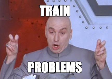 Meme Creator Funny Train Problems Meme Generator At Memecreator Org