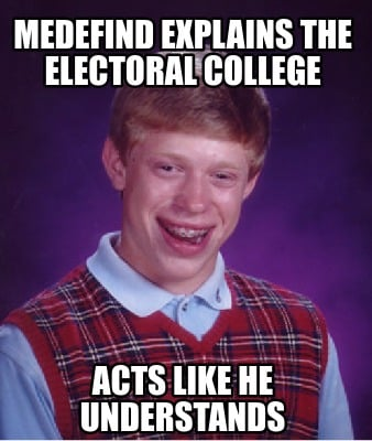 medefind-explains-the-electoral-college-acts-like-he-understands