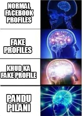 Meme Creator - Funny Normal FACEBOOK PROFILES pandu pilani