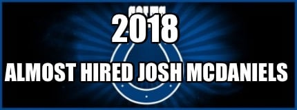 2018-almost-hired-josh-mcdaniels