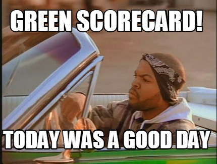 green-scorecard-today-was-a-good-day
