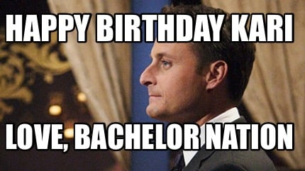 happy-birthday-kari-love-bachelor-nation