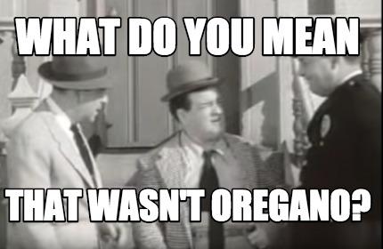 Meme Creator - Abbott and Costello Meme Generator at MemeCreator org!