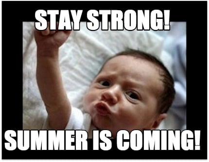 stay-strong-summer-is-coming