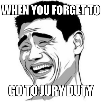 when-you-forget-to-go-to-jury-duty