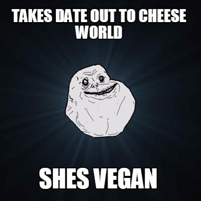 dating a vegan meme
