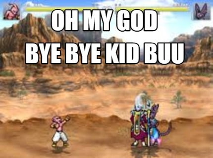 oh-my-god-bye-bye-kid-buu