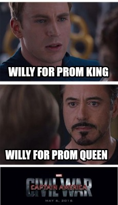 willy-for-prom-king-willy-for-prom-queen