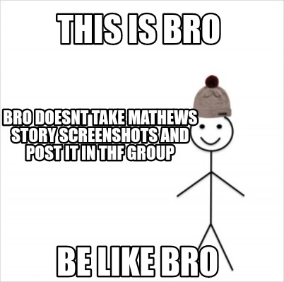 this-is-bro-bro-doesnt-take-mathews-story-screenshots-and-post-it-in-thf-group-b