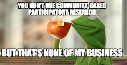 Image result for funny community based research