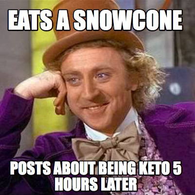 eats-a-snowcone-posts-about-being-keto-5-hours-later