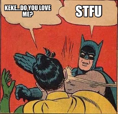 Me giving you love meme